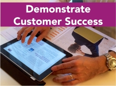 Demonstrate Customer Success